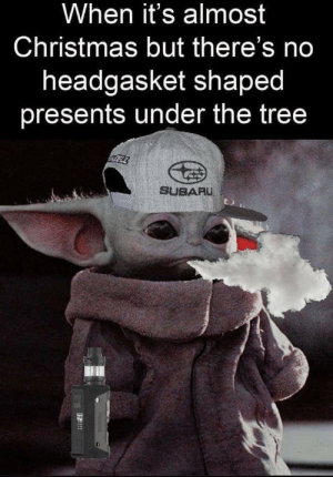 thumb_when-its-almost-christmas-but-theres-no-headgasket-shaped-presents-67247924.png