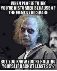 thumb_when-people-think-youre-disturbed-because-of-the-memes-you-39912027.jpeg